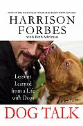 Dog Talk Lessons Learned from a Life with Dogs