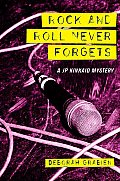 Rock & Roll Never Forgets