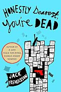 Honestly Dearest, You're Dead: A Mystery (Dek Ekstrom Mysteries) Cover