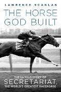 Horse God Built