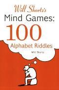 Will Shortzs Mind Games 100 Alphabet Riddles