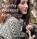 Country Weekend Knits 25 Classic Patterns for Timeless Knitwear
