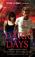 Dark Days Black London Book 6