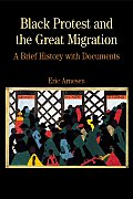 Black Protest and the Great Migration: A Brief History with Documents (Bedford Series in History &amp; Culture) Cover