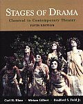 Stages of Drama : Classical To Contemporary Theater (5TH 03 Edition)
