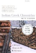 Indian Creek Chronicles: A Winter Alone in the Wilderness Cover