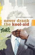 Never Drank the Kool-aid : Essays (06 Edition)