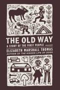 The Old Way: A Story of the First People Cover