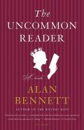 The Uncommon Reader: A Novella Cover
