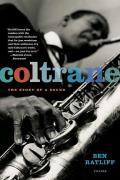 Coltrane the Story of a Sound