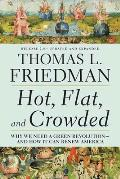 Hot, Flat, and Crowded 2.0: Why We Need a Green Revolution--And How It Can Renew America Cover