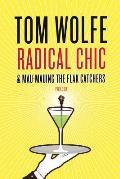 Radical Chic & Mau-Mauing the Fla