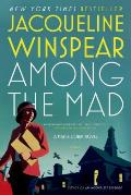 Among the Mad: A Maisie Dobbs Novel (Maisie Dobbs Novels) Cover