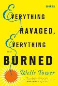 Everything Ravaged, Everything Burned Signed 1st Edition