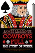 Cowboys Full the Story of Poker