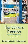 Writers Presence A Pool Of Readings 5th Edition