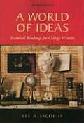 World of Ideas Essential Readings for College Writers