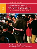 Bedford Anthology of World Literature Compact, 1650-present: the Modern World Volume 2 (09 Edition)