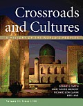 Crossroads & Cultures Volume 2 A History of the Worlds Peoples Since 1300