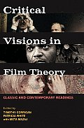 Critical Visions in Film Theory (11 Edition)