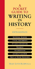 Pocket Guide To Writing In History 5th Edition