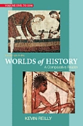 Worlds of History A Comparative Reader Volume One To 1550 3rd Edition
