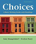 Choices 4th Edition A Basic Writing Guide With Readings