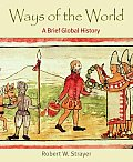 Ways of the World: A Brief Global History, Combined Version (Volumes I & II) Cover