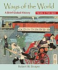 Ways of the World: a Brief Global History, Volume II (09 - Old Edition)