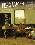 American Promise A History of the United States Combined Version Volumes I & II