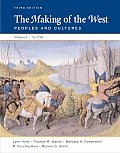 Making of the West Peoples & Cultures Volume I To 1740
