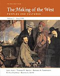 The Making of the West: Peoples and Cultures, Volume II: Since 1500