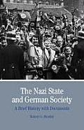 Nazi State and German Society: a Brief History With Documents (10 Edition)