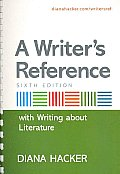 Writer's Reference With Writing About Literature- Text Only (6TH 07 - Old Edition)