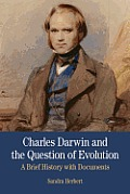 Charles Darwin Quest of Evolution (Bedford Series in History and Culture) Cover