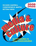 Media and Culture: An Introduction to Mass Communication, 6th Edition 2009 Update Cover