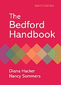 Bedford Handbook (8TH 10 Edition)