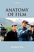 Anatomy Of Film 6th Edition
