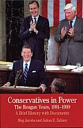 Conservatives in Power (Bedford Series in History and Culture)