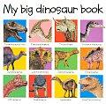 My Big Dinosaur Board Book