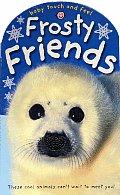 Baby Touch & Feel Frosty Friends