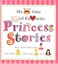 My Bedtime Book of Favorite Princess Stories