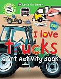 I Love Trucks Giant Activity Book