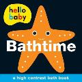 Hello Baby: Bathtime Bath Book (Hello Baby)
