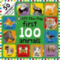First 100 Animals Lift-The-Flap (First 100)