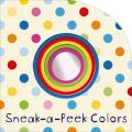 Sneak-A-Peek: Colors (Sneak-A-Peek)