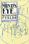 Mind's Eye of Richard Buckminster Fuller