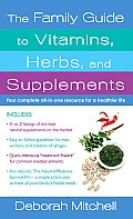 Family Guide to Vitamins Herbs & Supplements