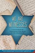We Are Witnesses (09 Edition)