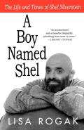 Boy Named Shel The Life & Times of Shel Silverstein